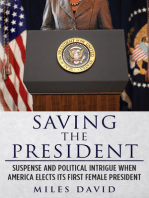 Saving The President