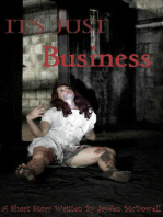 It's Just Business- Book One