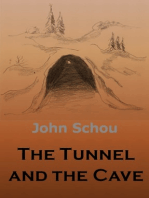 The Tunnel and the Cave