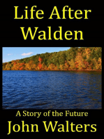 Life After Walden