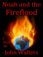 Noah and the Fireflood