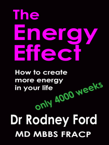 The Energy Effect: How to Create more Energy in your Life – You only have 4000 weeks!