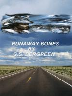 Runaway Bones