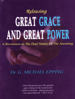 Releasing Great Grace and Great Power