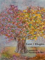 Lent / Elegies