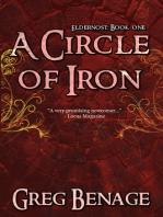 A Circle of Iron (Eldernost: Book 1)