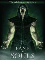 Bane of Souls