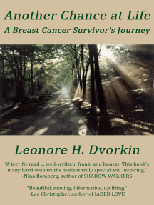 Another Chance at Life: A Breast Cancer Survivor's Journey