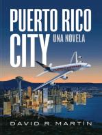 Puerto Rico City - Una Novela (edición en español)