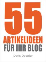 55 Artikelideen für Ihr Blog (Tipps für attraktive Blogposts und erfolgreiches Bloggen)