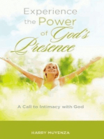 Experience the Power of God's Presence