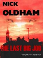 The Last Big Job