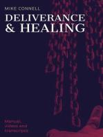 Deliverance and Healing (Manual, Videos, Transcripts)