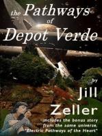 The Pathways of Depot Verde