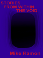 Stories from Within the Void
