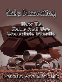 Cake Decorating: How To Make And Use Chocolate Plastic