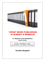 """""""Open"""" Book Publishing is Almost a Miracle! (31 reports and guidelines)"""