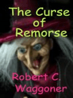 The Curse of Remorse