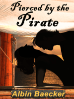 Pierced by the Pirate