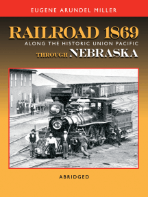 Railroad 1869 Along the Historic Union Pacific Through Nebraska
