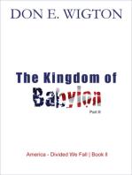 The Kingdom of Babylon Part 3