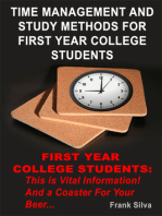 Time Management And Study Methods For First Year College Students