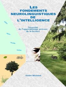 Les fondements neurolinguistiques de l'intelligence
