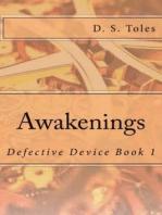 Awakenings: Defective Device Book 1