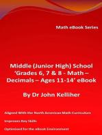 Middle (Junior High) School 'Grades 6, 7 & 8 - Math – Decimals – Ages 11-14' eBook