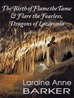 The Birth of Flame the Tame and Flare the Fearless, Dragons of Lazaronia