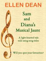 Sam and Diana's Musical Jaunt