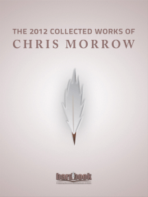 The 2012 Collected Works Of Chris Morrow