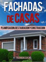 Fachadas de Casas: Planificación, restauración y construcción