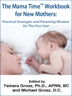 The Mama Time Workbook for New Mothers