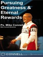 Pursuing Greatness & Eternal Rewards (sermon)
