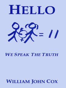 Hello: We Speak the Truth