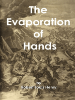 The Evaporation of Hands