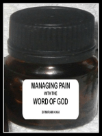 Managing Pain with the Word of God