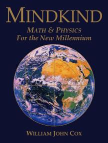 Mindkind: Math & Physics for the New Millennium
