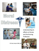 Moral Distress: Understanding Its Effects on Nurses and the Nursing Profession