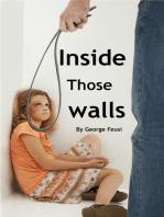 Inside Those Walls