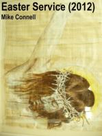 Easter Service 2012 (sermon)
