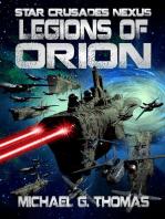 Legions of Orion (Star Crusades Nexus, Book 1)