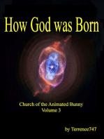 How God was Born