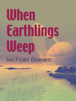 When Earthlings Weep