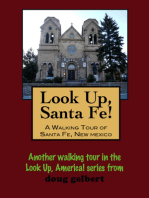 Look Up, Santa Fe! A Walking Tour of Santa Fe, New Mexico