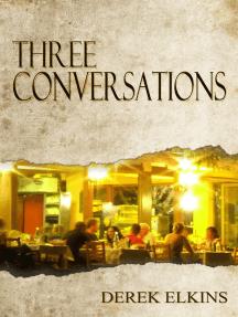 Three Conversations