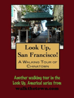 Look Up, San Francisco! A Walking Tour of Chinatown