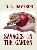 Savages in the Garden