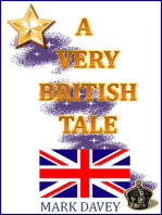 A Very British Tale